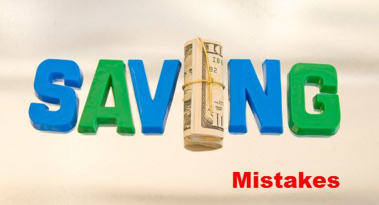 10 Most Common Money Saving Mistakes